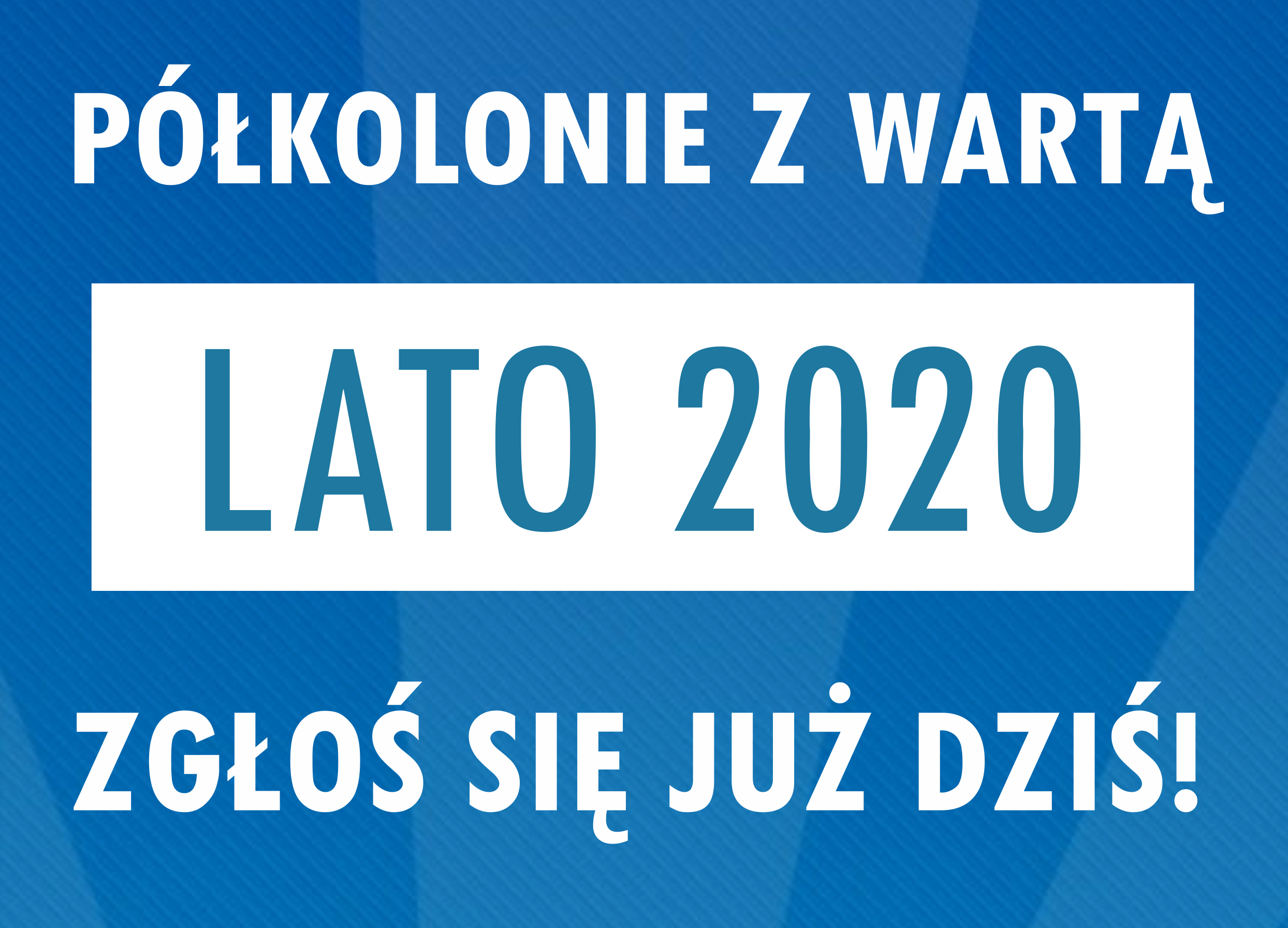 PÓŁKOLONIE 2020
